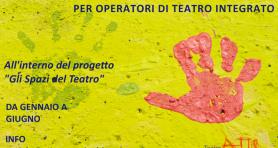 Laboratorio formazione per operatori di teatro integrato Teatro ATIR  Comunità Progetto Gli Spazi del Teatro